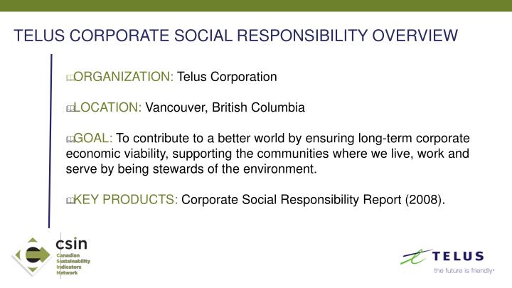 TELUS CORPORATE SOCIAL RESPONSIBILITY OVERVIEW