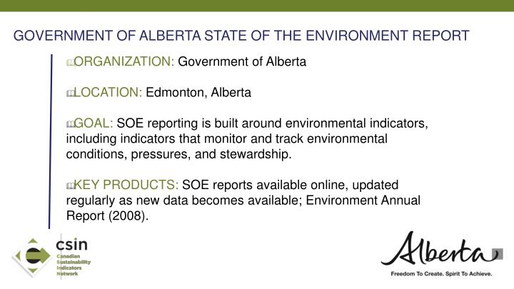 GOVERNMENT OF ALBERTA STATE OF THE ENVIRONMENT REPORT