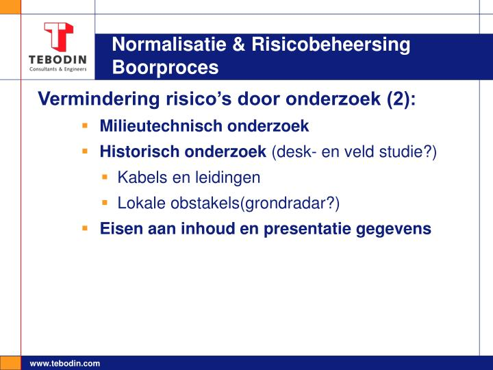 Normalisatie & Risicobeheersing Boorproces