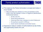 family product authorisation