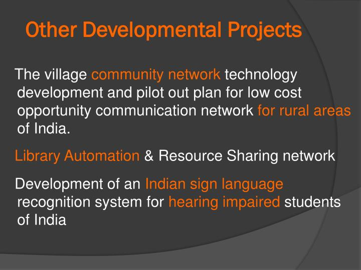 Other Developmental Projects