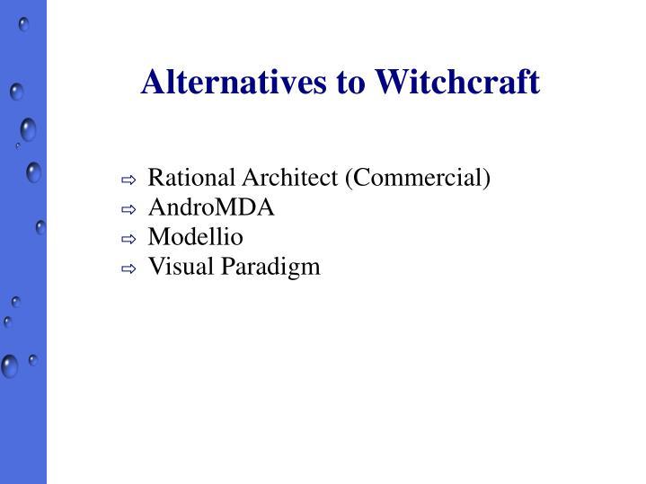 Alternatives to Witchcraft