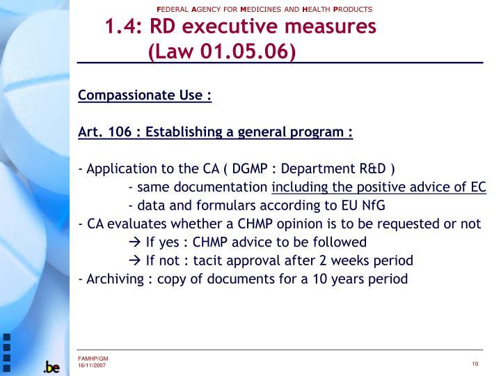 1.4: RD executive measures