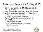 participant experience survey pes