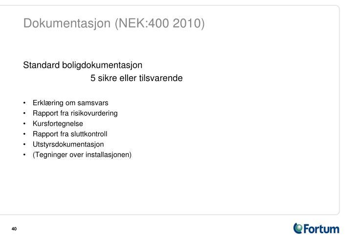 Dokumentasjon (NEK:400 2010)