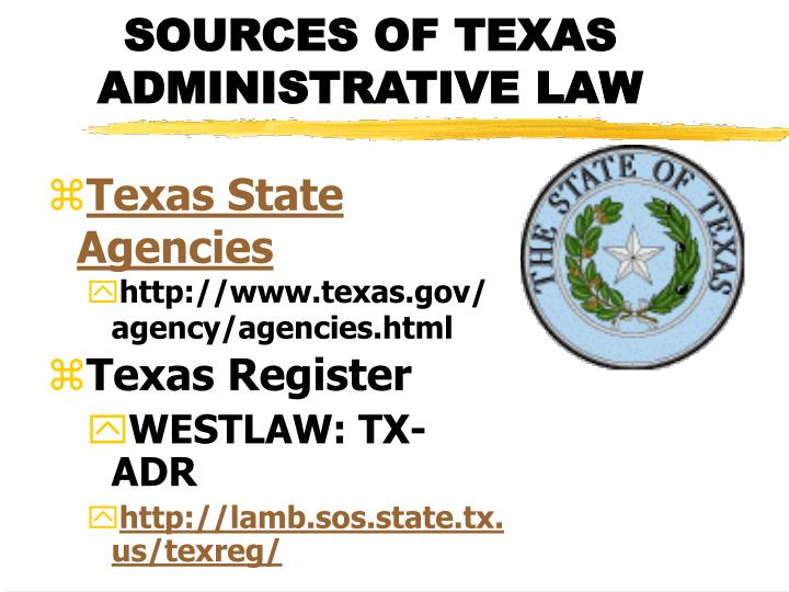 SOURCES OF TEXAS ADMINISTRATIVE LAW