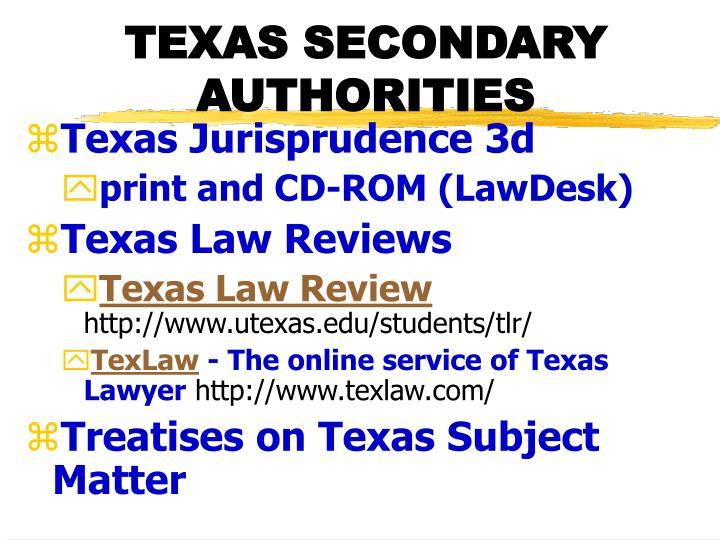TEXAS SECONDARY AUTHORITIES
