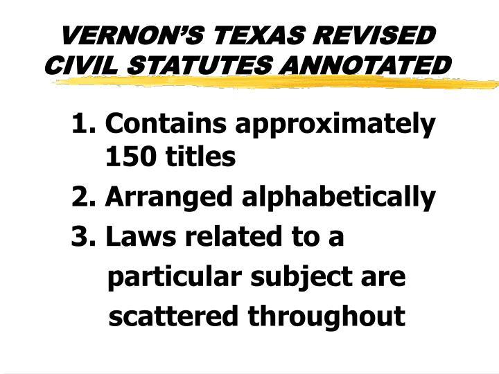 VERNON'S TEXAS REVISED CIVIL STATUTES ANNOTATED