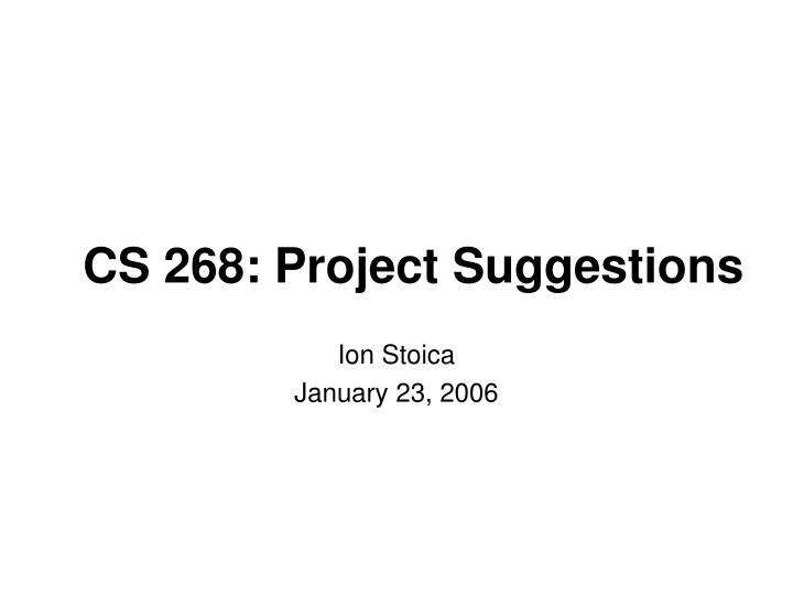 Cs 268 project suggestions