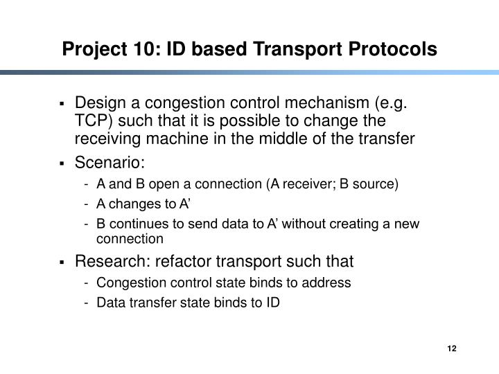 Project 10: ID based Transport Protocols