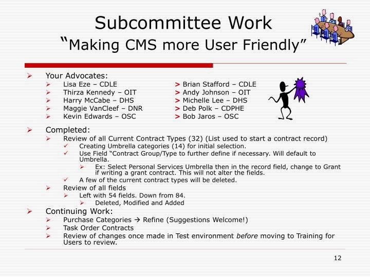 Subcommittee Work
