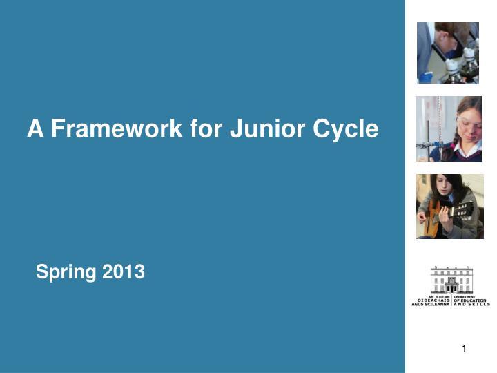 a framework for junior cycle n.