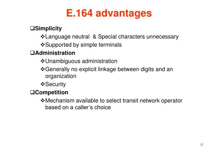 E.164 advantages