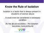 know the rule of isolation