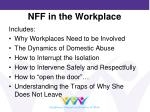 nff in the workplace