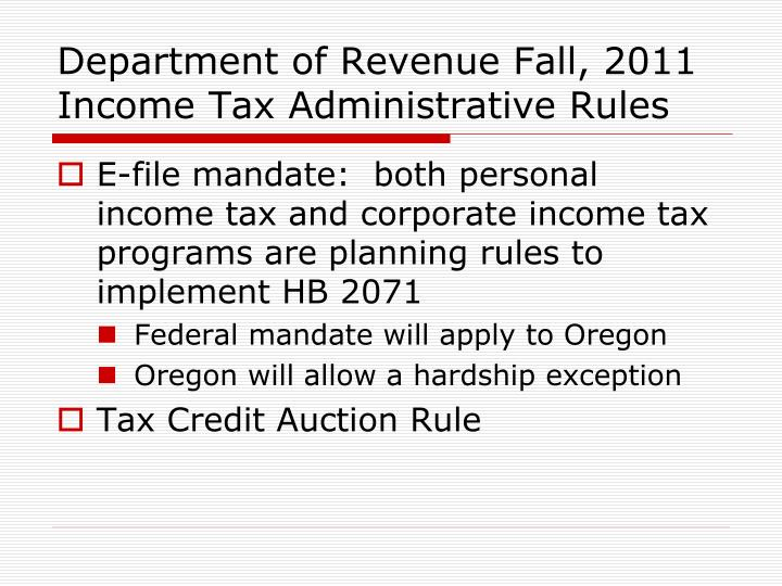 Department of Revenue Fall, 2011 Income Tax Administrative Rules