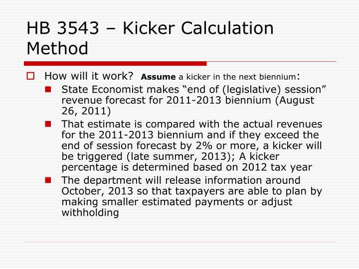 HB 3543 – Kicker Calculation Method