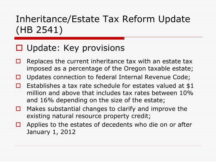 Inheritance/Estate Tax Reform Update (HB 2541)