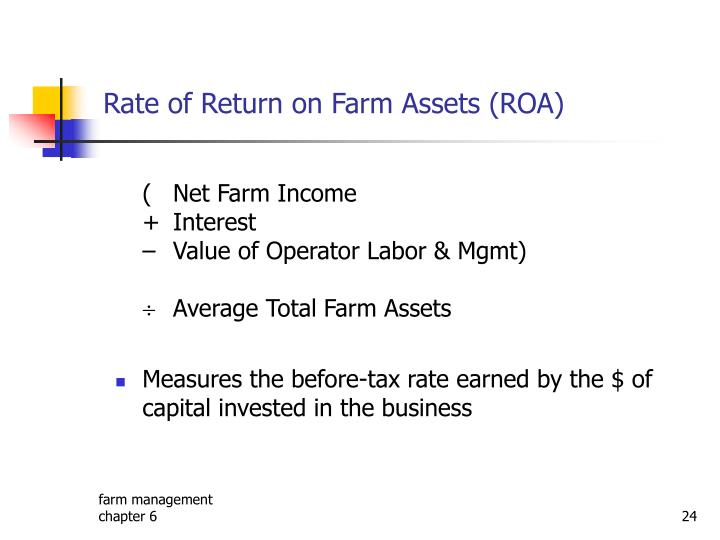 Rate of Return on Farm Assets (ROA)