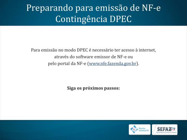 Preparando para emissão de NF-e Contingência DPEC