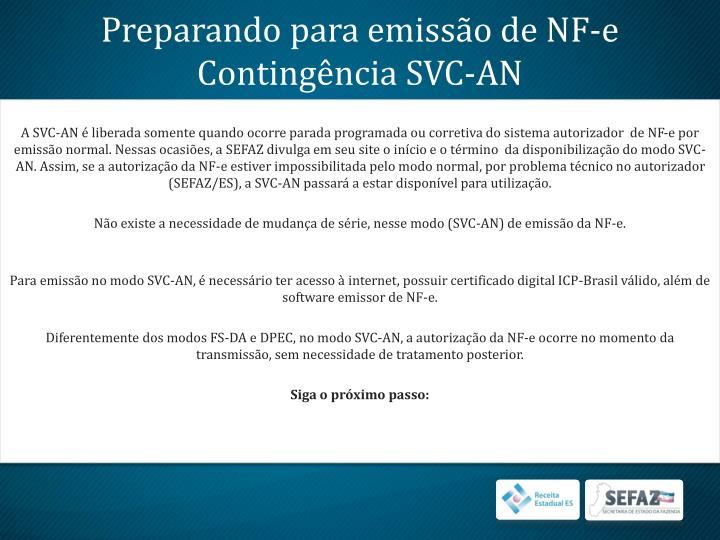 Preparando para emissão de NF-e Contingência SVC-AN