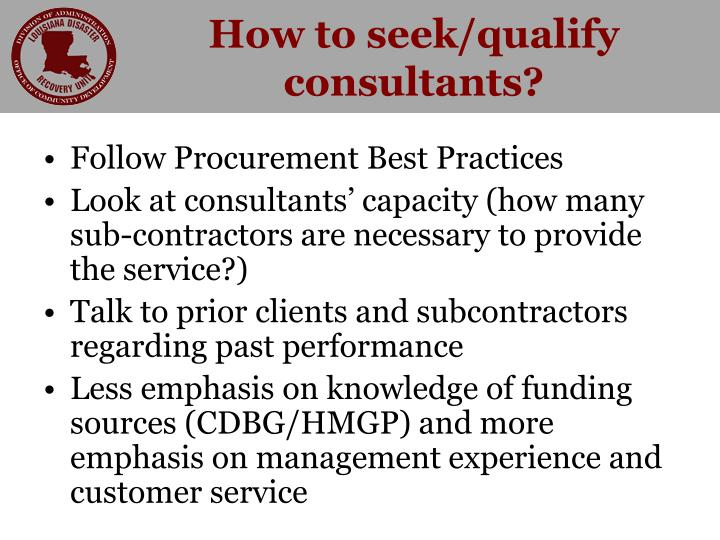 How to seek/qualify consultants?