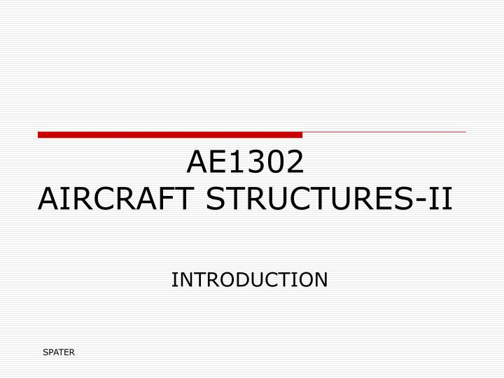 Ae1302 aircraft structures ii