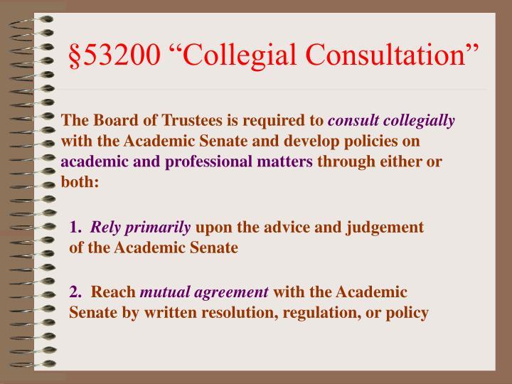 """§53200 """"Collegial Consultation"""""""