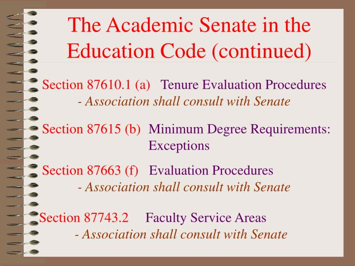 The Academic Senate in the Education Code (continued)