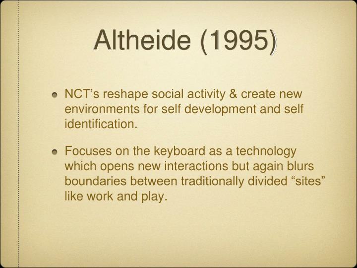 Altheide (1995)