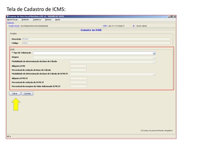 Tela de Cadastro de ICMS: