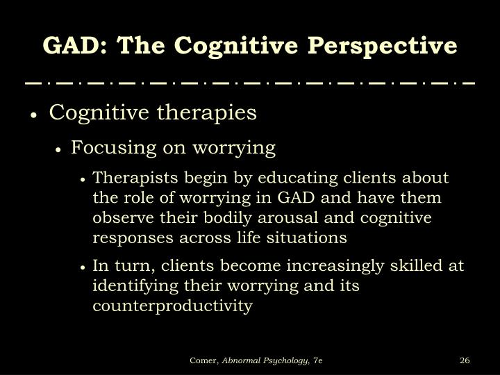 GAD: The Cognitive Perspective