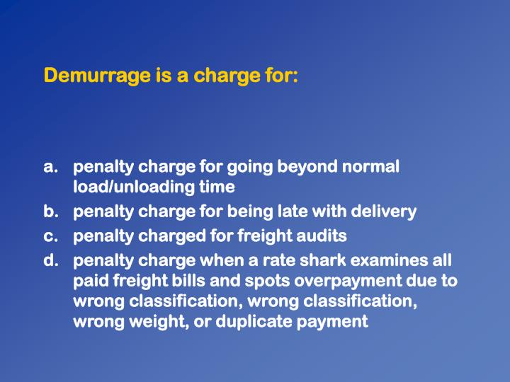 Demurrage is a charge for: