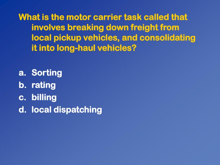 What is the motor carrier task called that involves breaking down freight from local pickup vehicles, and consolidating it into long-haul vehicles?
