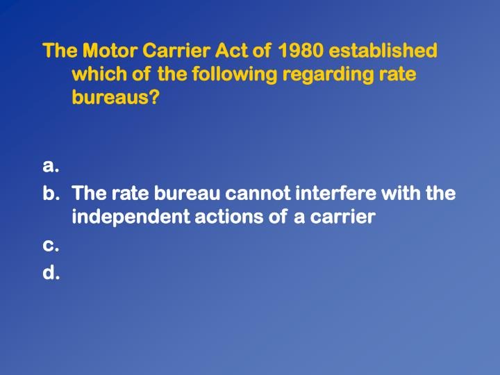 The Motor Carrier Act of 1980 established which of the following regarding rate bureaus?
