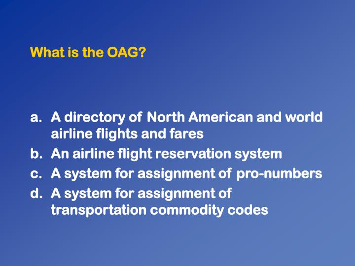 What is the oag