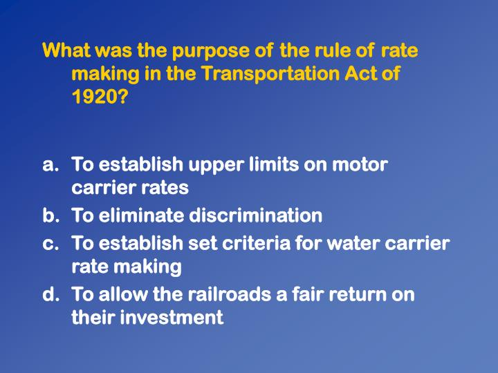 What was the purpose of the rule of rate making in the Transportation Act of 1920?