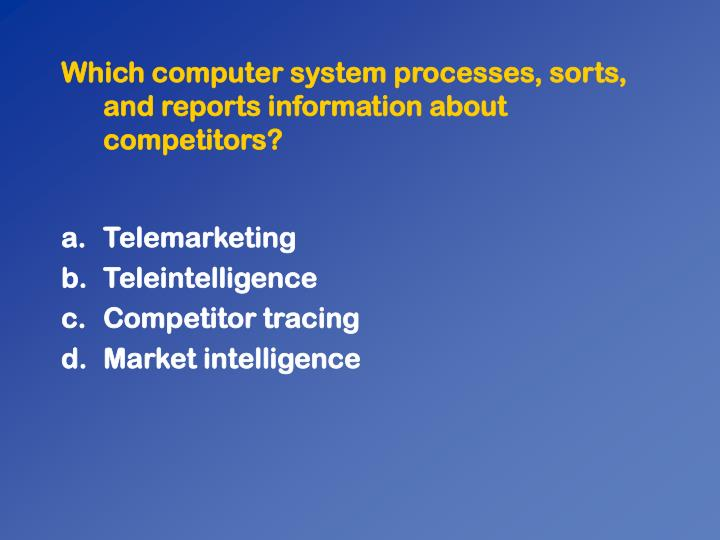 Which computer system processes, sorts, and reports information about competitors?