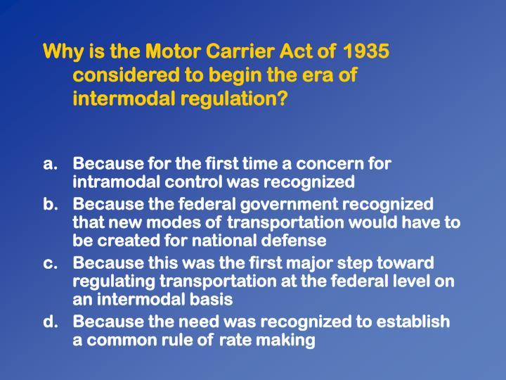 Why is the Motor Carrier Act of 1935 considered to begin the era of intermodal regulation?