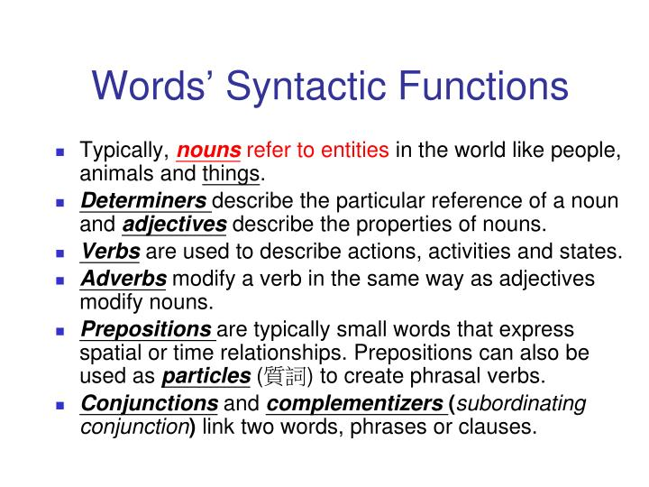 Words syntactic functions