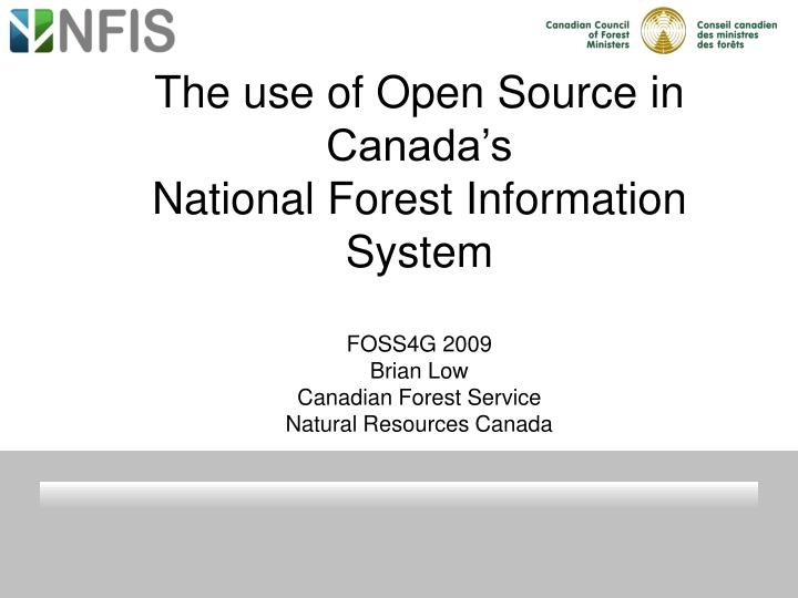 The use of Open Source in Canada's