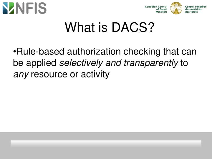 What is DACS?