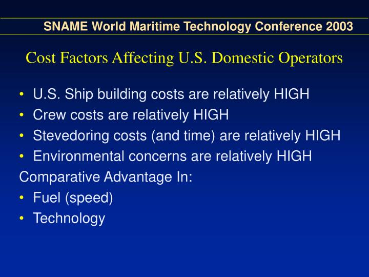 Cost Factors Affecting U.S. Domestic Operators