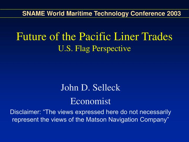 Future of the pacific liner trades u s flag perspective1