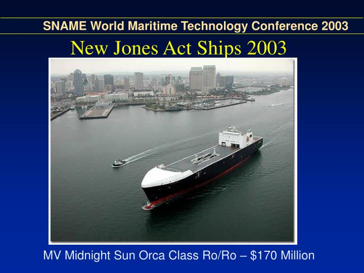New Jones Act Ships 2003