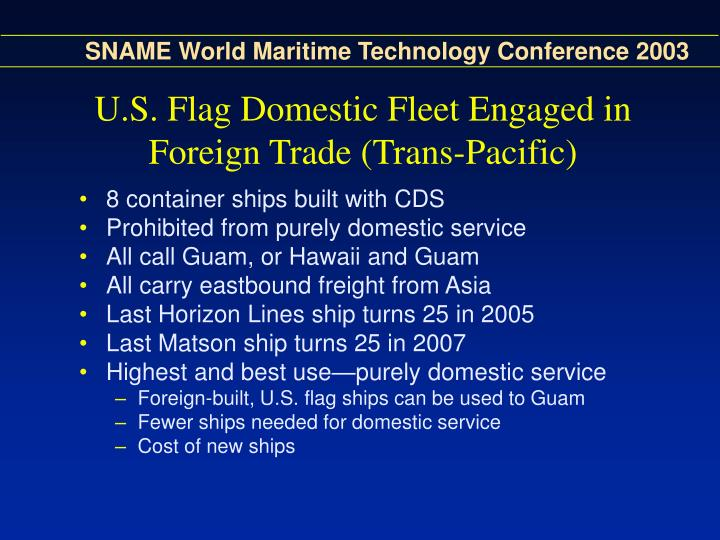 U.S. Flag Domestic Fleet Engaged in Foreign Trade (Trans-Pacific)