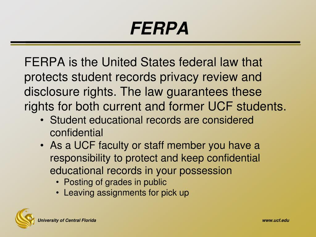 ferpa form ucf  PPT - Accessing MyUCF & Tools of the Trade PowerPoint ...