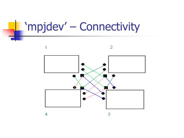 'mpjdev' – Connectivity