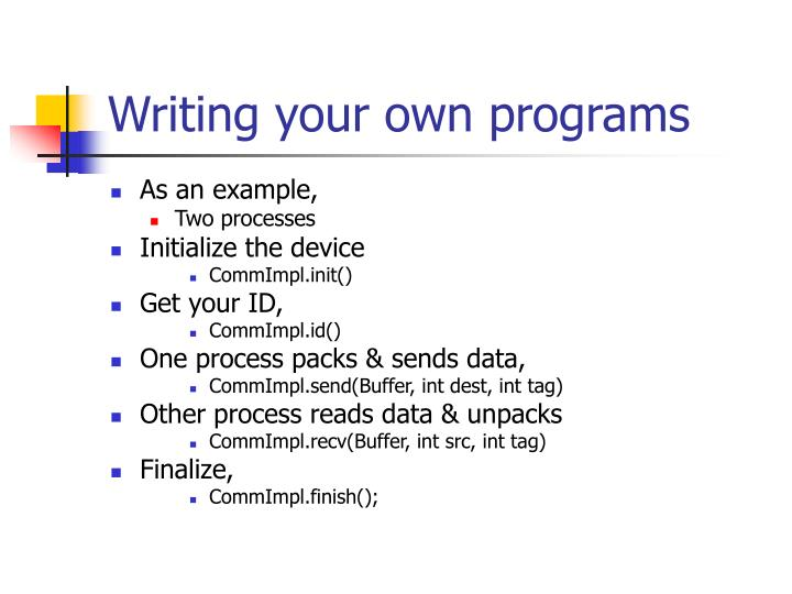 Writing your own programs