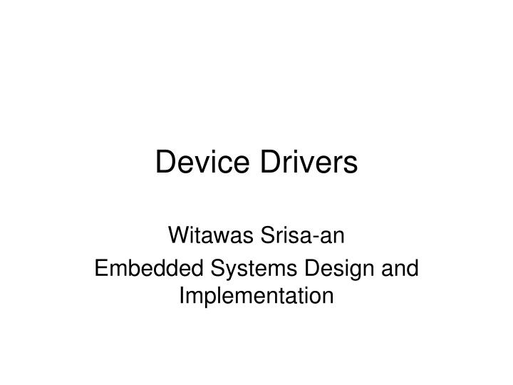 device drivers n.